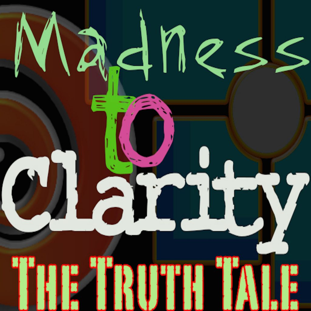Madness-Clarity